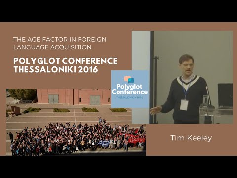 Tim Keeley – The Age Factor in Foreign Language Acquisition