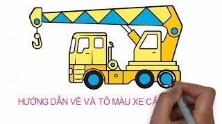 Draw and Color the Crane Truck | Xe Cần Cẩu | Bé Tập Vẽ Và Tô Màu
