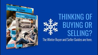Thinking of Buying or Selling? The Winter Buyer and Seller Guides are Here! | Ryan Hill Group