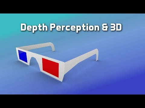 Depth Perception & 3D