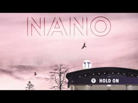 Nano - Hold On (Official Audio)