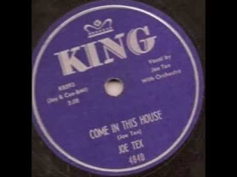 JOE TEX '55 Come In This House - Davy, You Upset My Home - YouTube