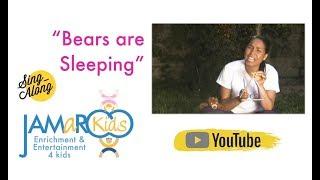 Bears Are Sleeping : Kids Educational Song : JAMaROO Kids