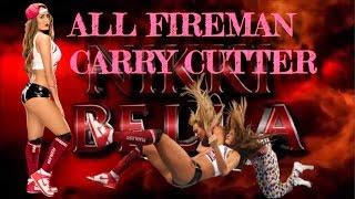720pHD WWE NIKKI BELLA [ALL FIREMAN CARRY CUTTER]