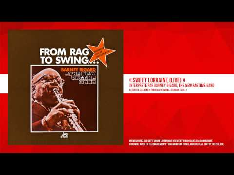 « Sweet Lorraine (Live) » - Barney Bigard, The New Ragtime Band - Remasterisé