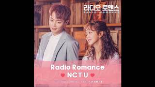 NCT U - Radio Romance (Sung by 태일, 도영) TAEIL, DOYOUNG OST - Stafaband