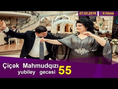 Çiçək Mahmudqızının 55 illik yubiley gecəsi--2-ci hissə (Xarı Bülbül ş.s.)