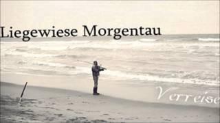 Liegewiese Morgentau - Auf Und Davon (Original Mix)