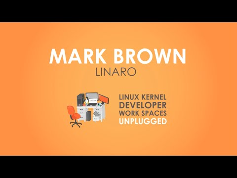 Kernel Developer Workspaces: Linaro