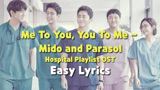 Gambar cover [EASY LYRICS] Me to You, You to Me by Mido and Parasol | Hospital Playlist OST