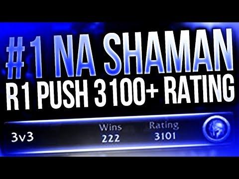 3100+ RATING RANK ONE FINAL PUSH! #1 NA SHAMAN CDEW!