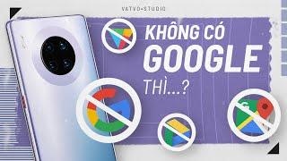 Điện thoại Android mà KHÔNG CÓ GOOGLE thì...?
