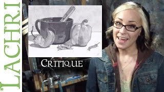 Critique your painting series - art tips w/ Lachri - graphite still life