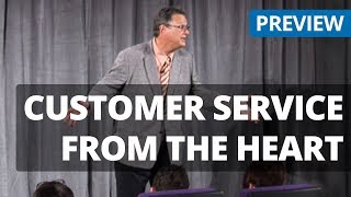 Customer Service From the Heart - James Lloyd - Customer Retention and Enthusiastic Service