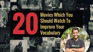 20 Movies Which You Should Watch to Improve Your Vocabulary By Roman Saini