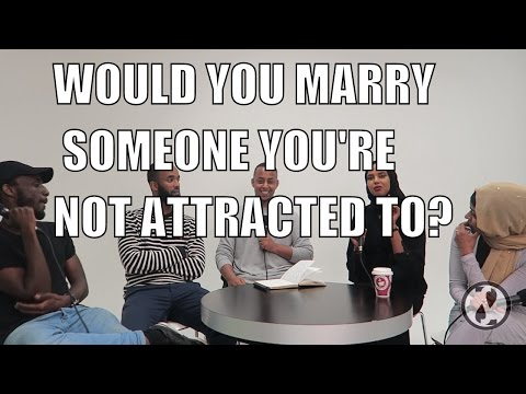 WOULD YOU MARRY SOMEONE YOU'RE NOT ATTRACTED TO? [part 2]