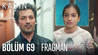 Kadın 69. Bölüm Fragmanı