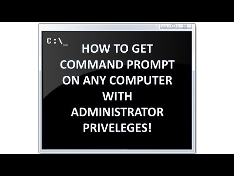 How to get Command Prompt on any School Computer with Administrator Privileges