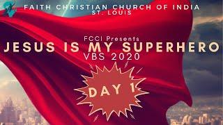 FCCI VBS 2020 - 'JESUS IS MY SUPERHERO' | Day 1 | FCCI St. Louis