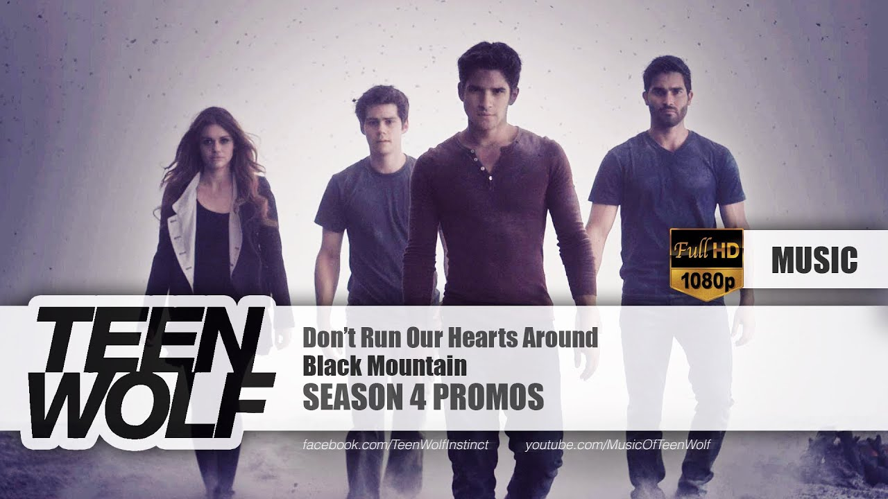 Black Mountain - Don't Run Our Hearts Around | Teen Wolf Season 4 Promos Music [HD]