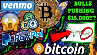 BITCOIN BULLS PUMPING BTC to $15,000!?! BREAKING: PayPal & Venmo Crypto Service!!