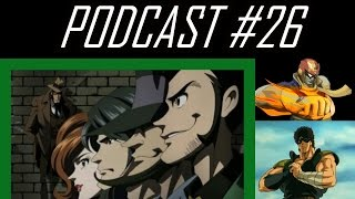 AH Podcast #26 Manly Anime Part 8 Lupin III