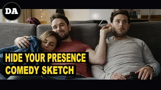 Hide Your Presence | Comedy Sketch