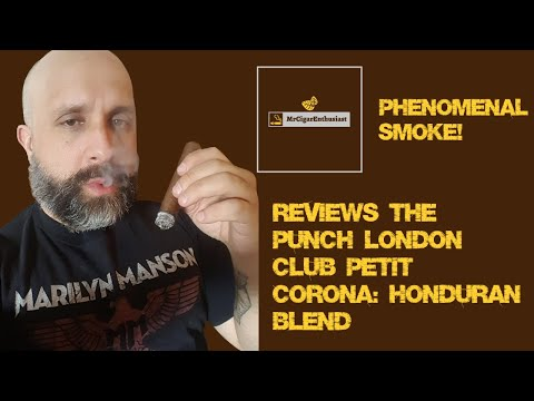 MrCigarEnthusiast Reviews The Punch London Club Petit Corona - Honduran Blend