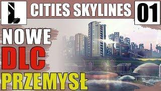 Cities: Skylines | Przemysł | Nowe DLC
