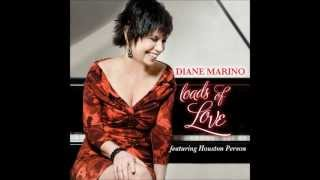 "Diane Marino - ""Loads of Love""  CD - featuring Houston Person (2013)"