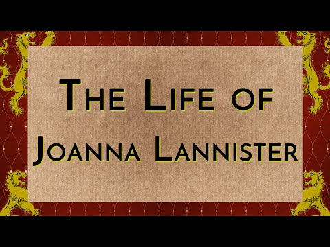 The Life of Joanna Lannister
