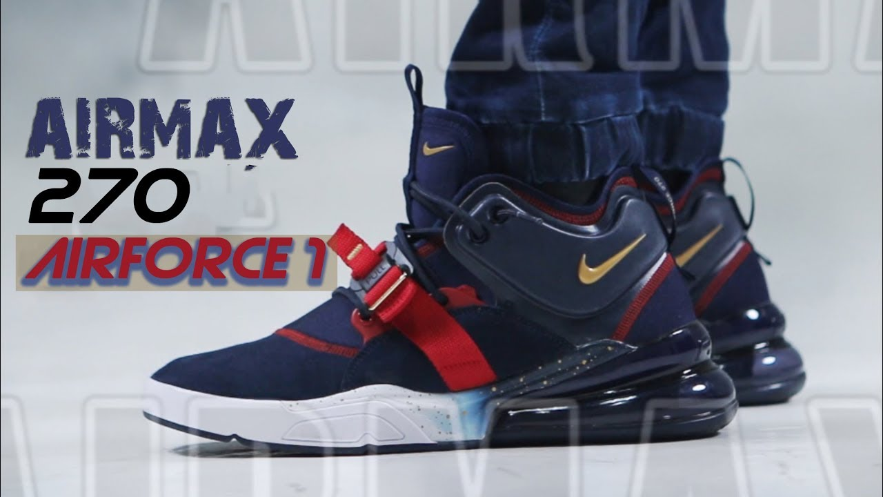 d09df4b17ad3 Nike Air Max 270 AIR FORCE 1