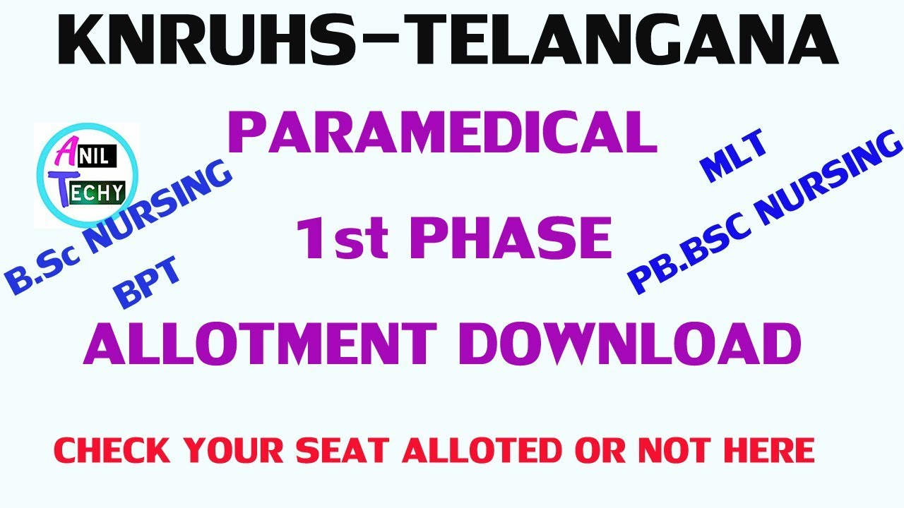 Knruhs paramedical seat allotments download   KNRUHS bsc nursing bpt mlt  first phase web allotments