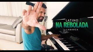 Latino - Na Rebolada (Acústico)