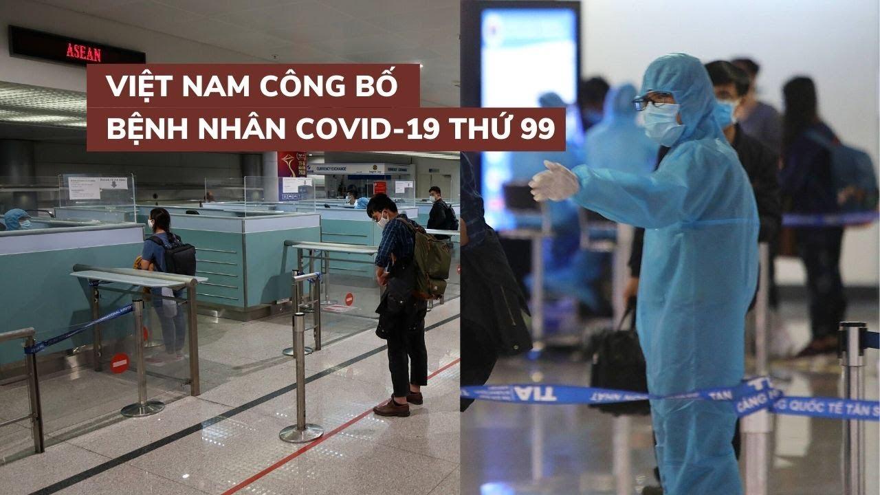 Việt Nam công bố bệnh nhân thứ 99 nhiễm virus corona, là du học sinh Pháp