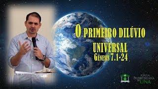 Gênesis 7.1-24 - Pr. Ciro de Menezes