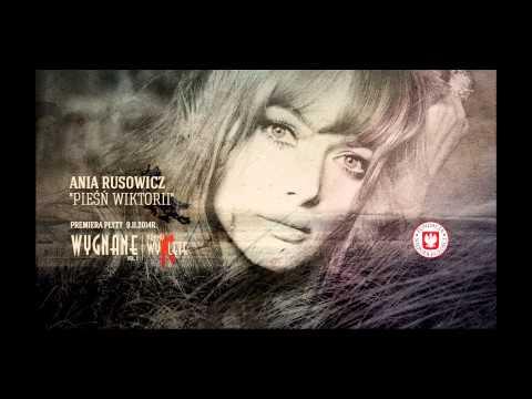 """""""Pieśń Wiktorii"""" - Ania Rusowicz"""
