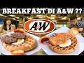 A&W BREAKFAST !! Enak Gak Sih ??