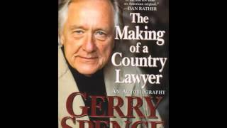 Gerry Spence - The Making Of A Country Lawyer - 1 of 4