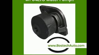 Check Out Bostech Auto's  WP04278 Water Pump!!