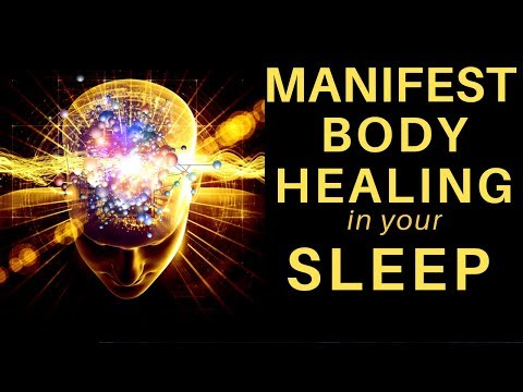 HEAL while you SLEEP ★ Manifest Body Healing Meditation ★ Repair Cells and Get Pain Relief