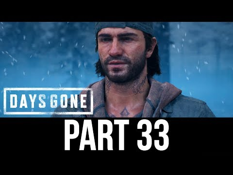DAYS GONE Part 33 Gameplay Walkthrough - CLOVERDALE (Full Game)