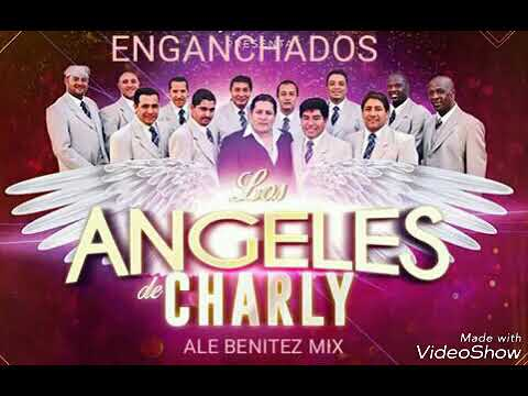 Angeles De Charly Enganchado Youtube