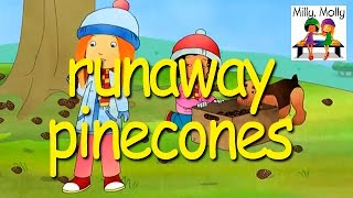 Milly Molly | Runaway Pinecones | S2E12