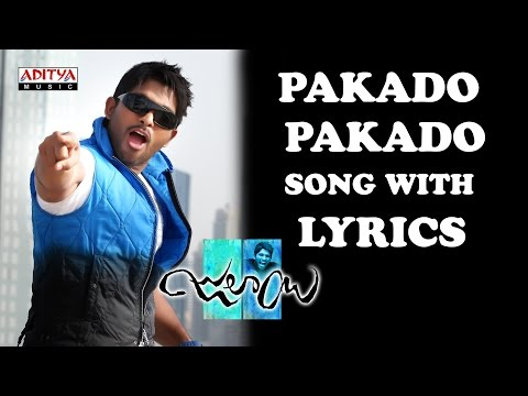 Pakado Pakado Full Song With Lyrics - Julayi Songs - Allu Arjun, Ileana, DSP, Trivikram
