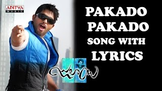 Pakado Pakado Full Song With Lyrics - Julayi Songs - Allu Arjun, Ileana, DSP, Trivikram