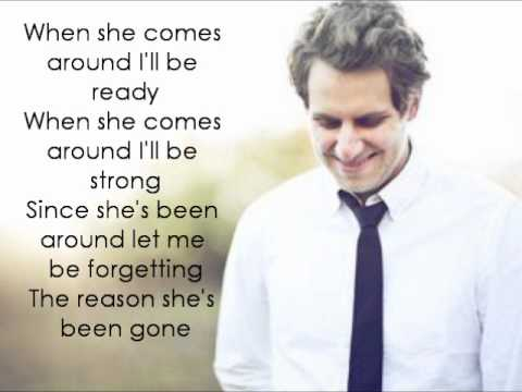 When She Comes Around - Ben Rector w/...