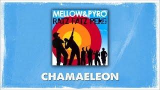 Mellow Mark & Pyro - Chamäleon (Official Audio)