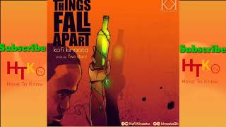 things-fall-apart-kofi-kinaata