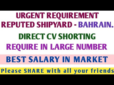 65. DIRECT CV SELECTION - REPUTED SHIP BUILDING CO. - BAHRAIN.